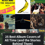 Best Album Covers of All Time (and the Stories Behind Them)